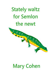 Stately waltz for Semlon the newt