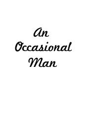An Occasional Man (from 'The Girl Rush')