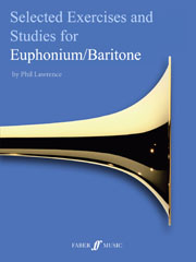 Selected Technical Exercises and Studies for Euphonium/Baritone Grade 1