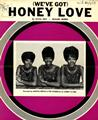 (Weve Got) Honey Love Partituras Digitais