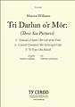 Tri Darlun or Mor (Three Sea Pictures)