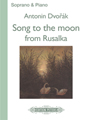 Song to the Moon from Russalka